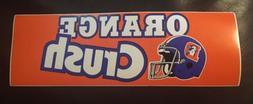 denver broncos orange crush bumper sticker 1980s