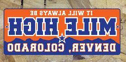 MILE HIGH Denver Broncos Colorado bumper sticker decal - It